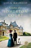 Schatten über Somerton Court / Somerton Court Bd.2