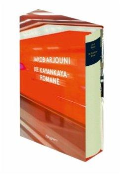 Die Kayankaya-Romane - Arjouni, Jakob
