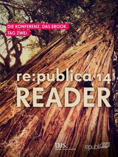 re:publica Reader 2014 – Tag 2 (eBook, ePUB) - GmbH, re:publica