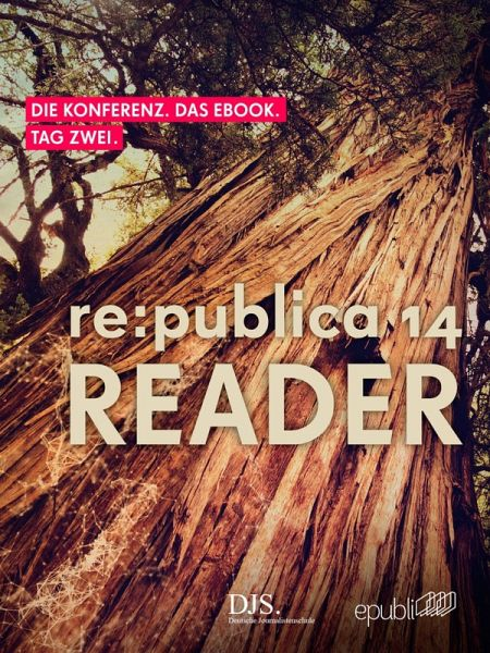 re:publica Reader 2014 – Tag 2 (eBook, ePUB) - GmbH, re:publica