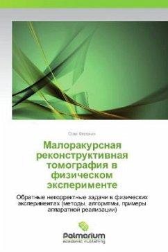 9783847394013 - Filonin, Oleg: Malorakursnaya rekonstruktivnaya tomografiya v fizicheskom eksperimente - Book