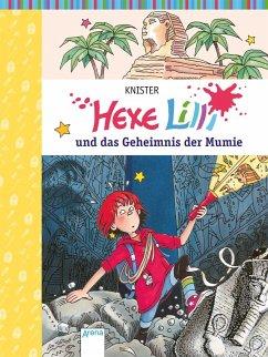 Hexe Lilli und das Geheimnis der Mumie / Hexe Lilli Bd.7 - KNISTER