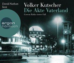 Die Akte Vaterland / Kommissar Gereon Rath Bd.4 (Hörbestseller, 6 Audio-CDs) - Kutscher, Volker