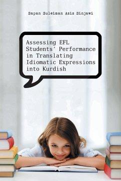 Assessing Efl Students' Performance in Translating Idiomatic Expressions Into Kurdish - Sapan Suleiman Aziz Sinjawi