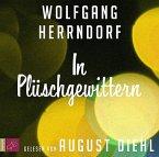 In Plüschgewittern, 3 Audio-CDs