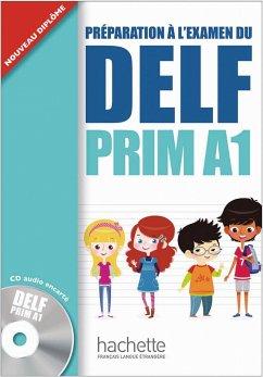 DELF Prim A1. Livre de l'élève + CD audio - Launay, Maud; Marty, Roselyne