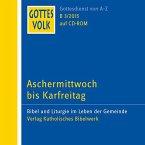Aschermittwoch bis Karfreitag, 1 CD-ROM / Gottes Volk, Lesejahr B 2015 CD.3