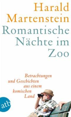 Romantische Nächte im Zoo - Martenstein, Harald