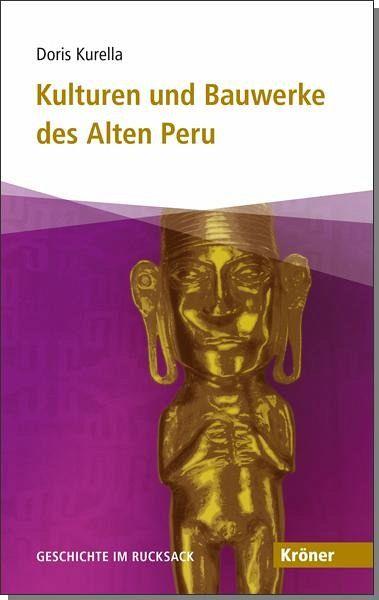 Kulturen und Bauwerke des Alten Peru - Kurella, Doris