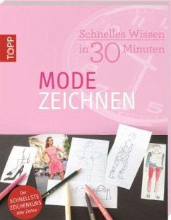 Schnelles Wissen in 30 Minuten - Modezeichnen