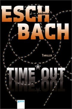 Time*Out / Out Trilogie Bd.3 - Eschbach, Andreas