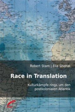 Race in Translation - Stam, Robert; Shohat, Ella