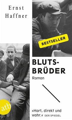 Blutsbrüder - Haffner, Ernst
