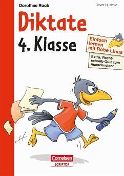 Einfach lernen mit Rabe Linus - Diktate 4. Klasse - Raab, Dorothee