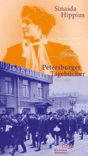 Petersburger Tagebücher 1914-1919 - Hippius, Sinaida Hippius, Sinaida