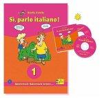 Lehr- und Übungsbuch, m. 2 Audio-CDs / Sì, parlo italiano! Bd.1