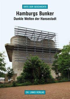 Hamburgs Bunker - Rossig, Ronald
