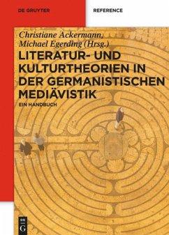 Literatur- und Kulturtheorien in der Germanistischen Mediävistik