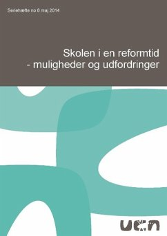 Skolen i en reformtid - muligheder og udfordringer - Qvortrup, Lars; Mortensen, Anni; Torsten Conrad, Torben Næsby, Thomas Thyrring Engsig