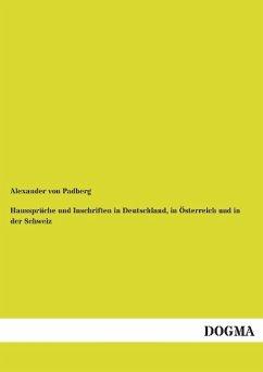 Haussprüche und Inschriften in Deutschland, in Österreich und in der Schweiz