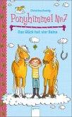Das Glück hat vier Beine / Ponyhimmel Nr.7 Bd.1