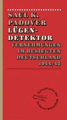 Lügendetektor - Padover, Saul K.