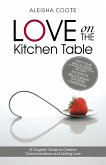 Love on the Kitchen Table: A Couples' Guide to Creative Communications and Lasting Love