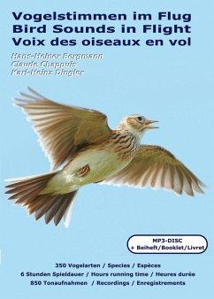 Vogelstimmen im Flug, MP3-CD mit Begleitbuch - Bergmann, Hans-Heiner; Chappuis, Claude; Dingler, Karl-Heinz