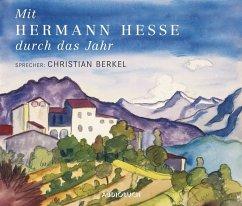 Mit Hermann Hesse durch das Jahr, 2 Audio-CDs - Hesse, Hermann