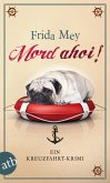 Mord ahoi! / Elfie Ruhland Bd.3
