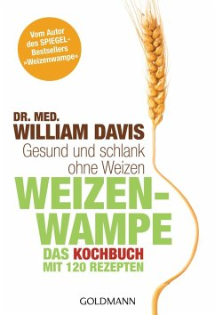 Weizenwampe - Das Kochbuch (eBook, ePUB) - Davis, William