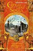 City of Lost Souls / Chroniken der Unterwelt Bd.5