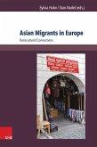 Asian Migrants in Europe (eBook, PDF)