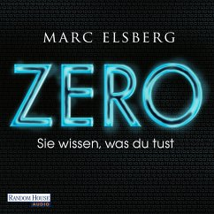 ZERO - Sie wissen, was du tust (MP3-Download) - Elsberg, Marc