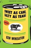 The Sweet as Cane, Salty as Tears (Advance Review Copy)