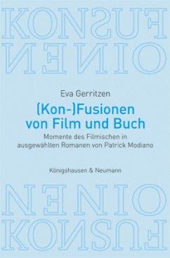 (Kon-)Fusionen von Film und Buch - Gerritzen, Eva