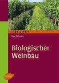Biologischer Weinbau (eBook, ePUB)