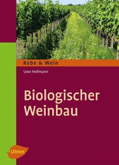 Biologischer Weinbau (eBook, ePUB) - Hofmann, Uwe