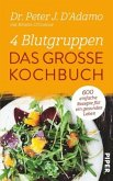 4 Blutgruppen - Das große Kochbuch (Restexemplar)
