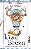 Die letzte Brezn / Franziska Hausmann Bd.1