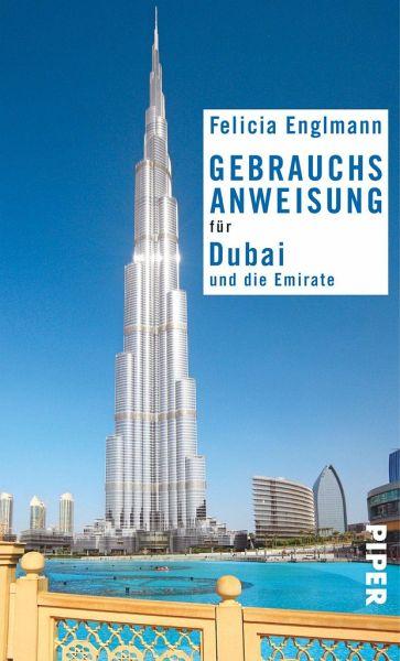 Gebrauchsanweisung für Dubai und die Emirate - Englmann, Felicia
