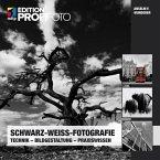 Schwarz-Weiß-Fotografie (eBook, ePUB)