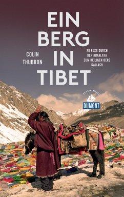 Ein Berg in Tibet (DuMont Reiseabenteuer) (eBook, ePUB) - Thubron, Colin