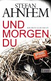 Und morgen du / Fabian Risk Bd.1 (eBook, ePUB)
