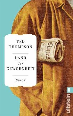 Land der Gewohnheit (eBook, ePUB) - Thompson, Ted