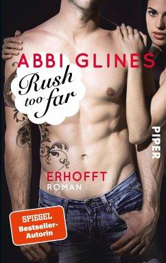 Rush too far - Erhofft / Rosemary Beach Bd.4 - Glines, Abbi