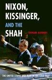 Nixon, Kissinger, and the Shah (eBook, PDF)