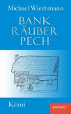 Bankräuberpech (eBook, ePUB)