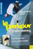 Le Parkour & Freerunning (eBook, PDF)