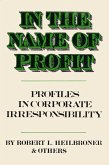 In the Name of Profit (eBook, ePUB)